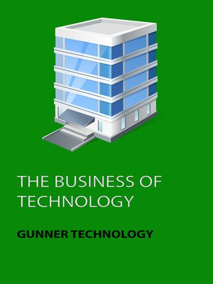 cover image of The Business of Technology